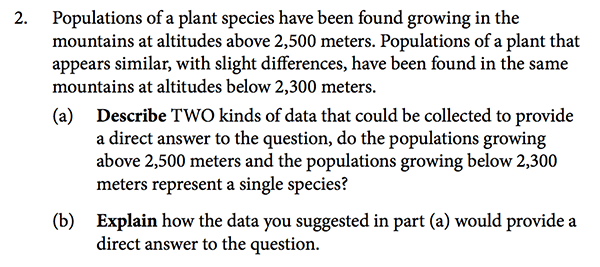 2007 ap biology essay answer Answers must be in essay form labeled diagrams may be used to supplement discussion, but in no case will a diagram alone suffice it is important that you read each question completely, and answer each section of the question.